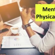 Mental and Physical pressure